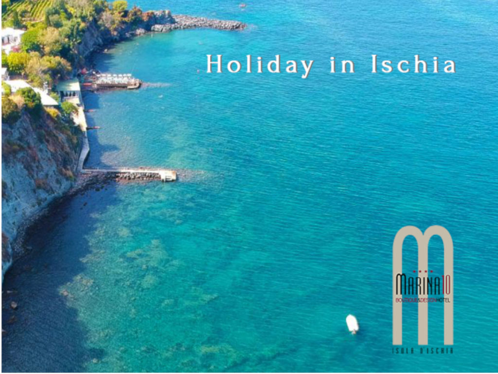 Holidays in Ischia: taste in summer, in advance and without crowds